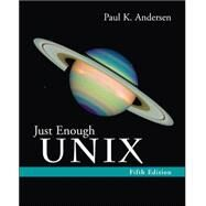 Just Enough Unix by Andersen, Paul, 9780072952971
