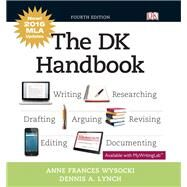 The DK Handbook, MLA Update by Wysocki, Anne Frances; Lynch, Dennis A., 9780134702971