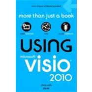 Using Microsoft Visio 2010 by Roth, Chris, 9780789742971