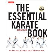 The Essential Karate Book: For White Belts, Black Belts and All Karateka in Between by Lund, Graeme John, 9784805312971