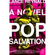 Pop Salvation by Reynald, Lance, 9780061672972