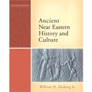 Ancient Near Eastern History and Culture by Stiebing Jr.; William H., 9780321422972