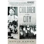 Children of the City by NASAW, DAVID, 9780345802972