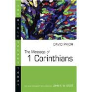 Message of 1 Corinthians by Prior, David, 9780877842972