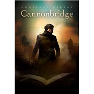 Cannonbridge by Barnes, Jonathan, 9781781082973