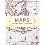 Maps That Changed the World by Clark, John O.E.; Black, Jeremy, 9781849942973