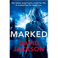 Marked by Jackson, David, 9781447202974