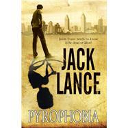 Pyrophobia by Lance, Jack, 9780727872975