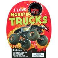 I Love Monster Trucks by Graham, Ian, 9781626862975