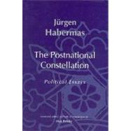 Postnational Constellation : Political Essays by Jürgen Habermas, 9780262082976