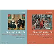 1-2: Framing America: A Social History of American Art: Volumes 1 and 2 (Fourth) (Vol. 1 and 2) Fourth Edition by Pohl, Frances K., 9780500292976