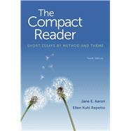 The Compact Reader Short Essays by Method and Theme by Aaron, Jane E.; Repetto, Ellen Kuhl, 9781457632976