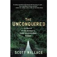 The Unconquered by WALLACE, SCOTT, 9780307462978