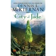 City of Jade by McKiernan, Dennis L. (Author), 9780451462978