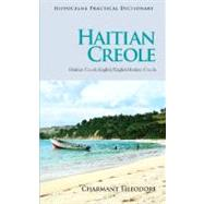 Haitian Creole Practical Dictionary by Theodore, Charmant, 9780781812979