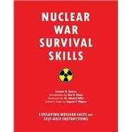 Nuclear War Survival Skills by Kearny, Cresson H.; Teller, Edward; Mann, Don, 9781634502979