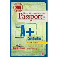 Mike Meyers' CompTIA A+ Certification Passport, Fourth Edition (Exams 220-701 &amp; 220-702) by Meyers, Michael, 9780071702980