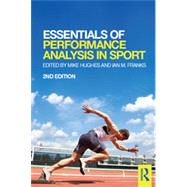 Essentials of Performance Analysis in Sport: second edition by Hughes; Mike, 9781138022980
