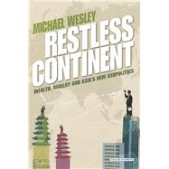 Restless Continent by Wesley, Michael, 9781468312980