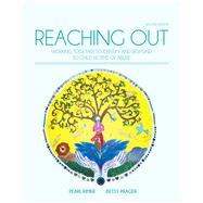 Reaching Out: Working Together to Identify and Respond to Child Victims of Abuse, 2nd Edition by Rimer/Prager, 9780176582982
