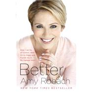 Better by ROBACH, AMY, 9780553392982