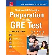 McGraw-Hill Education Preparation for the GRE Test 2017 by Geula, Erfun, 9781259642982