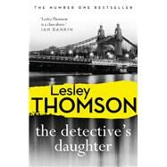 The Detective's Daughter by Thomson, Lesley, 9781788542982