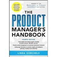 The Product Manager's Handbook 4/E by Gorchels, Linda, 9780071772983