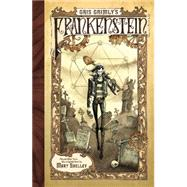 Gris Grimly's Frankenstein or The Modern Prometheus by Shelley, Mary Wollstonecraft; Grimly, Gris, 9780061862984