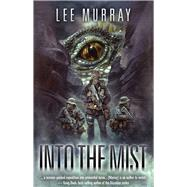 Into the Mist by Murray, Lee, 9780994302984
