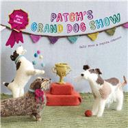 Patch's Grand Dogshow by Muir, Sally; Osborne, Joanna, 9781843652984