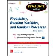 Schaum's Outline of Probability, Random Variables, and Random Processes, 3rd Edition by Hsu, Hwei, 9780071822985