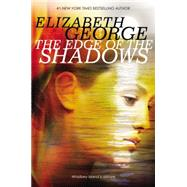 The Edge of the Shadows by George, Elizabeth, 9780670012985