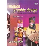 Motion Graphic Design: Applied History and Aesthetics by Krasner,Jon, 9781138452985