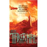 The Tinker King by Trent, Tiffany, 9781481442985