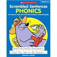 Scrambled Sentences: Phonics 40 Hands-on Pages That Boost Early Reading & Handwriting Skills by Rhodes, Immacula A., 9781338112986