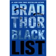 Black List : A Thriller by Thor, Brad, 9781439192986