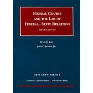 Federal Courts and the Law of Federal - State Relations Supplement by Low, Peter W., 9781599412986