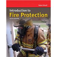 Introduction to Fire Protection and Emergency Services by Klinoff, Robert, 9781284032987
