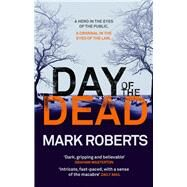 Day of the Dead by Roberts, Mark, 9781784082987