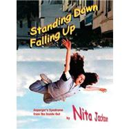Standing down Falling Up : Asperger's Syndrome from the Inside Out by Nita Jackson, 9781873942987