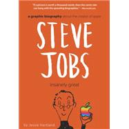 Steve Jobs: Insanely Great by HARTLAND, JESSIEHARTLAND, JESSIE, 9780307982988