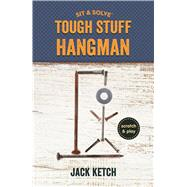 Sit & Solve� Tough Stuff Hangman by Ketch, Jack, 9781454922988