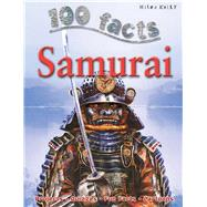 100 Facts -Samurai by Malam, John, 9781848102989