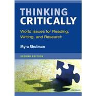 Thinking Critically: World Issues for Reading, Writing, and Research by Shulman, Myra, 9780472032990