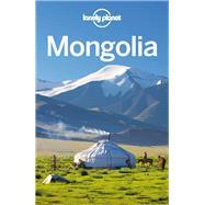 Lonely Planet Mongolia by Kohn, Michael; Kaminski, Anna; McCrohan, Daniel, 9781742202990