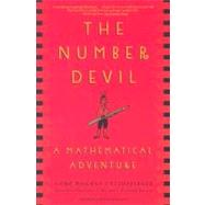 The Number Devil A Mathematical Adventure by Enzensberger, Hans Magnus; Berner, Rotraut Susanne; Heim, Michael Henry, 9780805062991