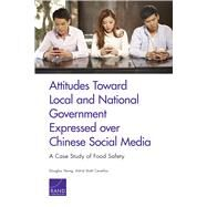 Attitudes Toward Local and National Government Expressed over Chinese Social Media by Yeung, Douglas; Cevallos, Astrid Stuth, 9780833092991