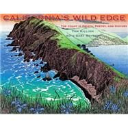 California's Wild Edge by Killion, Tom; Snyder, Gary (CON), 9781597142991
