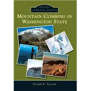 Mountain Climbing in Washington State by Tjossem, Donald R., 9781467132992